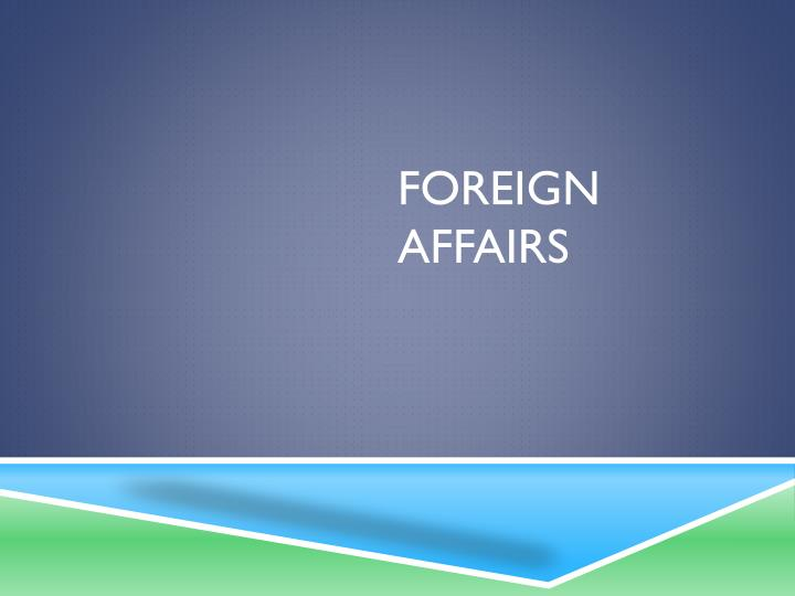 foreign affairs n.