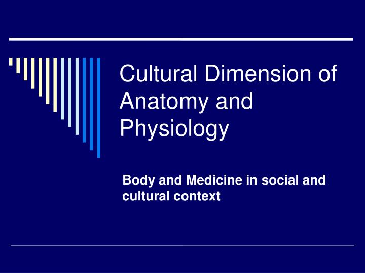 body and medicine in social and cultural context n.
