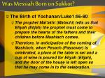 was messiah born on sukkot3