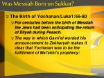 was messiah born on sukkot4