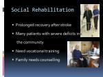 social rehabilitation