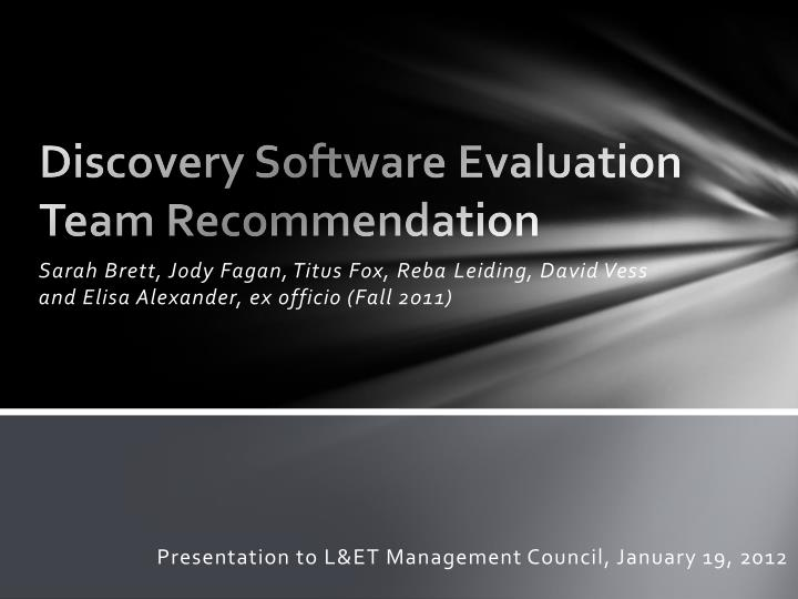 discovery software evaluation team recommendation n.