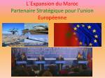 l expansion du maroc partenaire strat gique pour l union europ enne