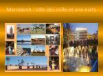 marrakech ville des mille et une nuits