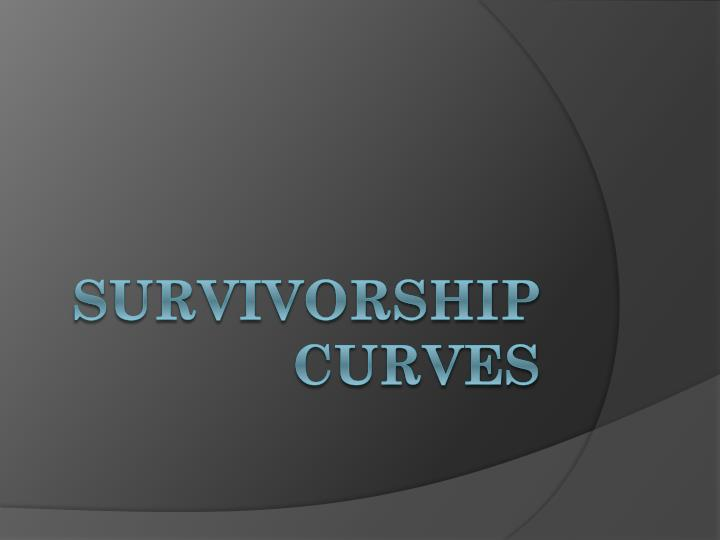 survivorship curves n.