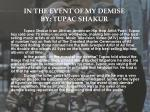 in the event of my demise by tupac shakur