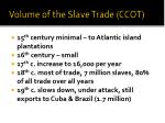 volume of the slave trade ccot