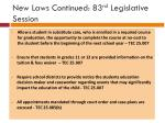 new laws continued 83 rd legislative session