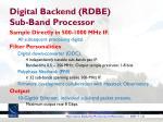 digital backend rdbe sub band processor