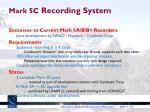 mark 5c recording system