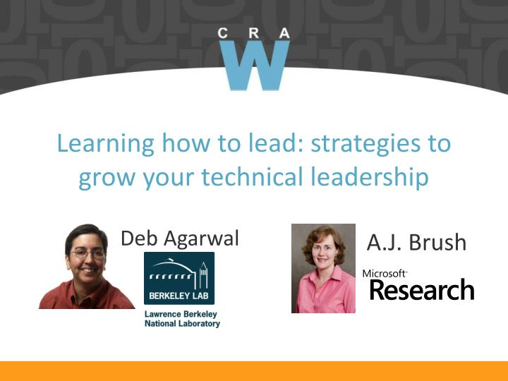 learning how to lead strategies to grow your technical leadership n.