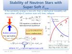 stability of neutron stars with super soft e sym