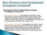 basis ekonomi untuk perdagangan keunggulan komparatif1