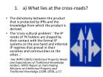a what lies at the cross roads