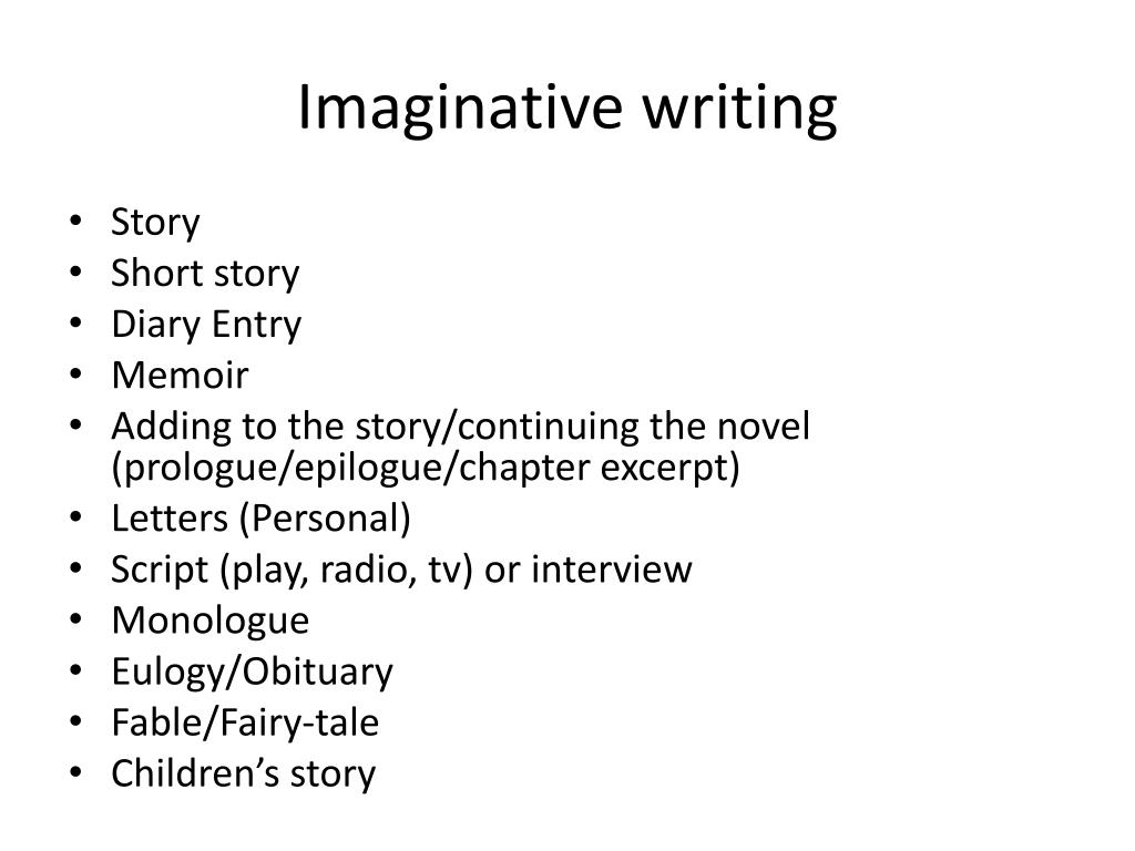 PPT - Imaginative Writing PowerPoint Presentation - ID:2206321