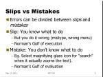 slips vs mistakes