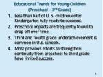 educational trends for young children preschool 3 rd grade