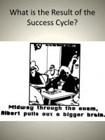 what is the result of the success cycle