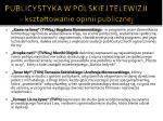 publicystyka w polskiej telewizji kszta towanie opinii publicznej