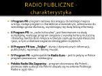 radio publiczne charakterystyka