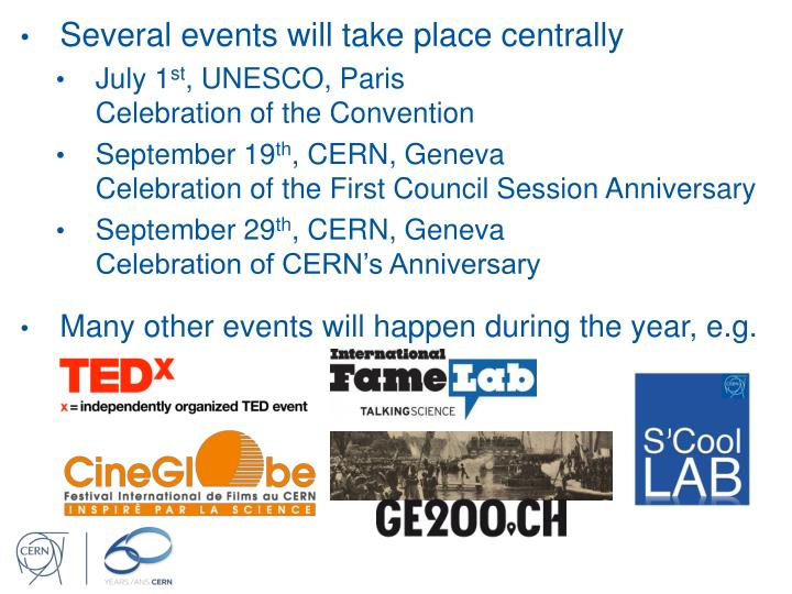 Several events will take place centrally