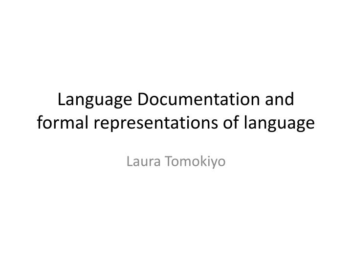 language documentation and formal representations of language n.
