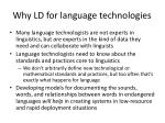 why ld for language technologies