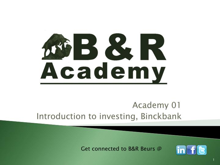 academy 01 introduction to investing binckbank n.