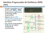 interface programable de perif ricos 8255 ppi