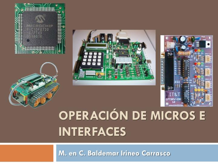 Operaci n de micros e interfaces