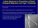 latest advances in prevention of distal endograft migration and type 1 endoleak1