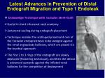 latest advances in prevention of distal endograft migration and type 1 endoleak2