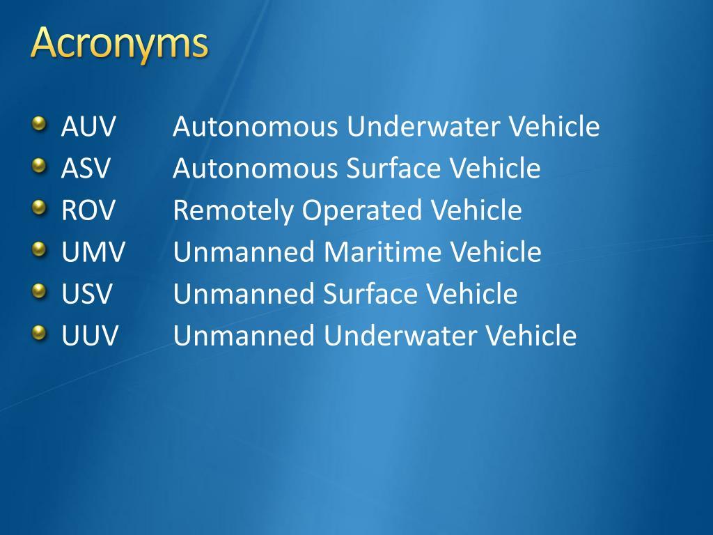 PPT - Underwater Vehicles Unmanned / Autonomous PowerPoint