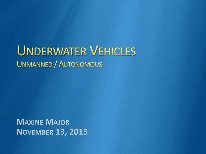 underwater vehicles unmanned autonomous n.
