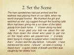 2 set the scene