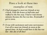 have a look at these two examples of text