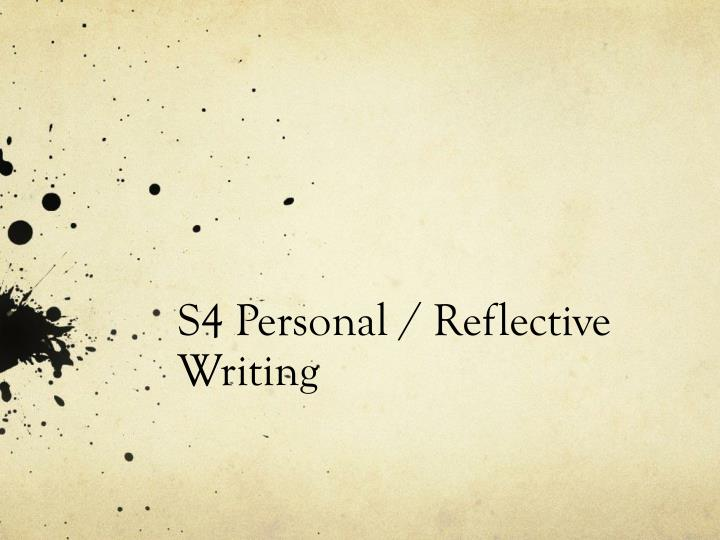 s4 personal reflective writing n.