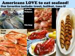 americans love to eat seafood
