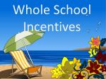 whole school incentives