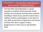 evaluation is the boy who saved baseball a good example of realistic fiction