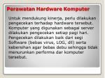 perawatan hardware komputer