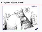 a gigantic jigsaw puzzle