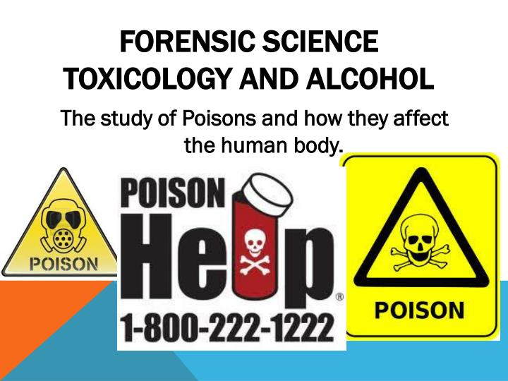 forensic science toxicology and alcohol n.