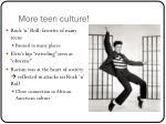 more teen culture