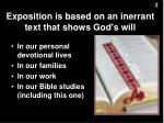 exposition is based on an inerrant text that shows god s will