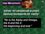 use movement