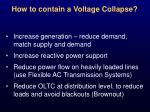 how to contain a voltage collapse