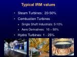 typical irm values