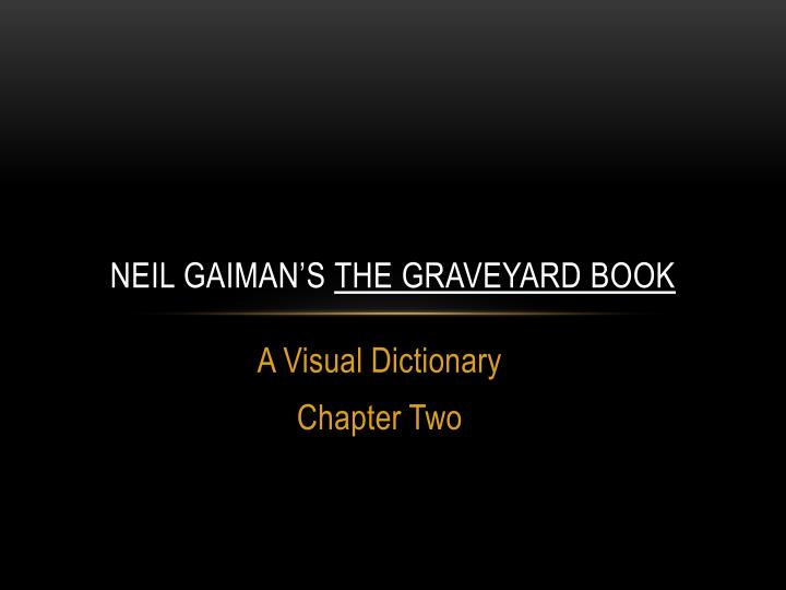 neil gaiman s the graveyard book n.