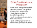 other considerations in preparation1